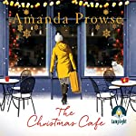 The Christmas Café | Amanda Prowse