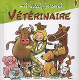 echange, troc Susanne Schürmann - Moi aussi, je serai Vétérinaire