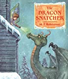 img - for The Dragon Snatcher book / textbook / text book
