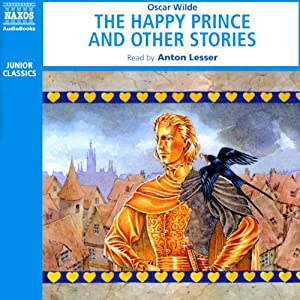 The Happy Prince and Other Stories (Unabridged Selections) Audiobook