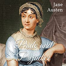 Pride and Prejudice Audiobook by Jane Austen Narrated by Elizabeth Klett