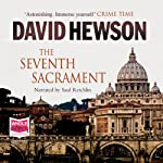 The Seventh Sacrament (       UNABRIDGED) by David Hewson Narrated by Saul Reichlin