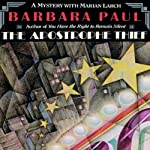 The Apostrophe Thief: Marian Larch, Book 5 (       UNABRIDGED) by Barbara Paul Narrated by Dara Rosenberg