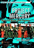 Project Mercury: NASA s First Manned Space Programme (Springer Praxis Books Space Exploration)