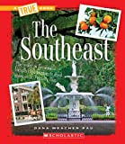 The Southeast (True Books)