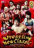 Wrestling New Classic ~TAJIRI降臨! ~ [DVD]