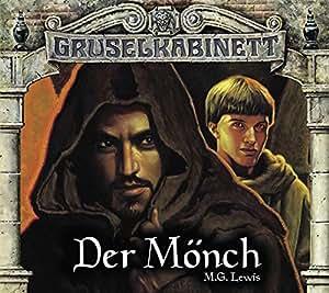 Gruselkabinett - Folgen 80 und 81: Der Mönch Teil 1 und 2