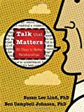 Talk that Matters: 30 Days to Better Relationships
