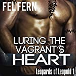 Luring the Vagrant's Heart: Leopards of Leopold 1 | Fel Fern
