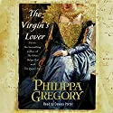 The Virgin's Lover Audiobook by Philippa Gregory Narrated by Davina Porter