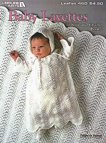 Baby Layettes: To Knit And Crochet Book 2 (Leisure Arts #460) front-996524