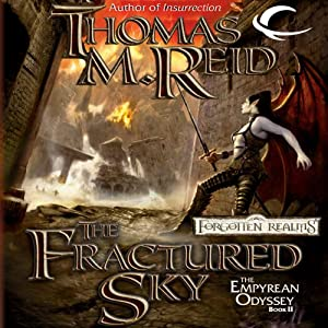 The Fractured Sky: Forgotten Realms: Empyrean Odyssey, Book 2 | [Thomas M. Reid]