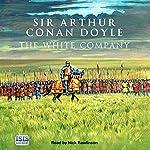 The White Company | Arthur Conan Doyle