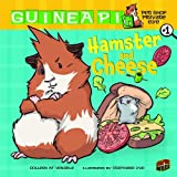 Colleen A.F. Venable Hamster and Cheese (Guinea Pig, Pet Shop Private Eye)