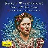Take All My Loves-9 Shakespeare Sonnets