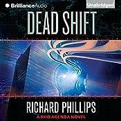 Dead Shift: The Rho Agenda Inception, Book 3 | [Richard Phillips]