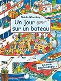 echange, troc Guido Wandrey - Jour Sur un Bateau (Petits Explorateurs)