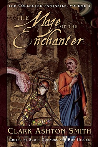 The Maze of the Enchanter: The Collected Fantasies, Vol. 4