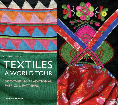 Textiles: A World Tour: Discovering Traditional