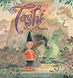 img - for Once Tashi Met a Dragon (Tashi series) book / textbook / text book