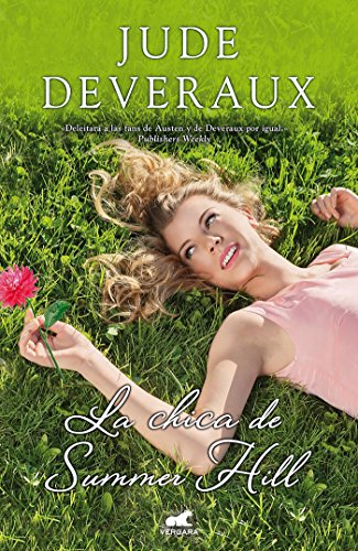 La chica de summer hill / The Girl from Summer Hill  [Deveraux, Jude] (Tapa Dura)