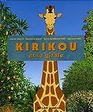 echange, troc Michel Ocelot, Bénédicte Galup, Sylvie Moureaux-Néry, Marianne Lebel - Kirikou et la girafe