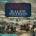 Cain at Gettysburg (       UNABRIDGED) by Ralph Peters Narrated by Peter Berkrot