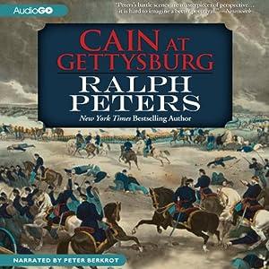 Cain at Gettysburg | [Ralph Peters]
