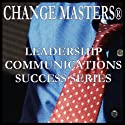 Getting Ready to Go On: Presentation Relaxation Techniques (       UNABRIDGED) by Change Masters Leadership Communications Success Series Narrated by Carol Ann Keers
