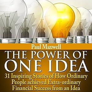 The Power of One Idea | Livre audio