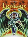 L�GENDAIRES (LES) T.06 : MAIN DU FUTUR