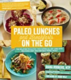 Paleo Lunches and Breakfasts On the Go: