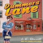 Dummers Lane: Kennebec River Trilogy, Volume 2 Hörbuch von L. E. Barrett Gesprochen von: Ted Gitzke