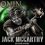 Onin | Jack McCarthy,Brian Rathbone