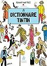 Le dictionnaire Tintin par Nattiez
