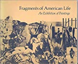 img - for Fragments of American Life: an Exhibition of Paintings book / textbook / text book