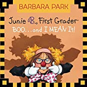 Junie B., First Grader: Boo...and I Mean It! | Barbara Park