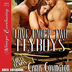 Love Under Two Flyboys Audiobook