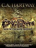 Day of Rain: Rise Of The False Prophet