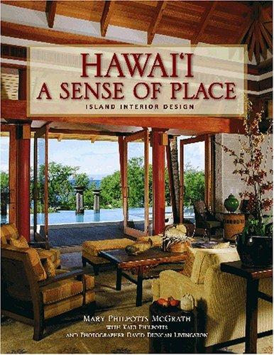 Hawai'i: A Sense Of Place: Island Interior Design