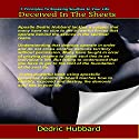Deceived in the Sheets: 7 Principles to Breaking Soul Ties in Your Life Audiobook by Dedric Hubbard Narrated by William Butler