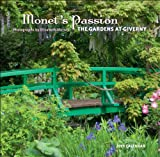 Monets Passion 2014 Calendar: The Gardens at Giverny