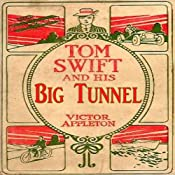 Tom Swift and His Big Tunnel: The Hidden City of the Andes | Victor Appleton