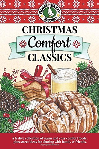 Christmas Comfort Classics Cookbook by Gooseberry Patch