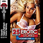 25 Erotic Stories: Volume One | Lisa Myers,Missy Allen,Sara Scott,Lolita Davis,Kathi Peters