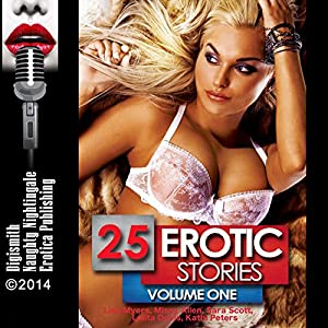 25 Erotic Stories: Volume One Audiobook