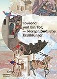 Tausend und Ein Tag: Morgenländische Erzählungen (Foliobände der Anderen Bibliothek)