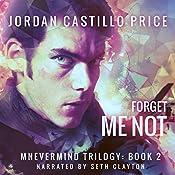 Forget Me Not: Mnevermind, Book 2 | Jordan Castillo Price
