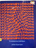 Grammaire: A l'Oeuvre (0030508916) by Barson, John