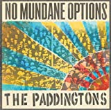 Paddingtons - No Mundane Options